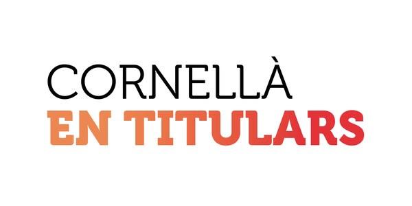 Acaba febrer i arriba una nova edició de Cornellà en Titulars