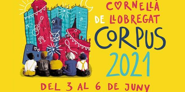 CORPUS 2021: una Festa Major molt familiar i propera