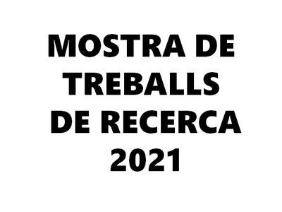 Mostra de Treballs de Recerca 2021