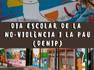 DIA ESCOLAR DE LA NO-VIOLÈNCIA I LA PAU 2021