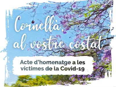 Acto de homenaje a las personas que han muerto en Cornellà durante la pandemia