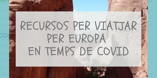 Campaña: Recursos para viajar por Europa en tiempo de covid