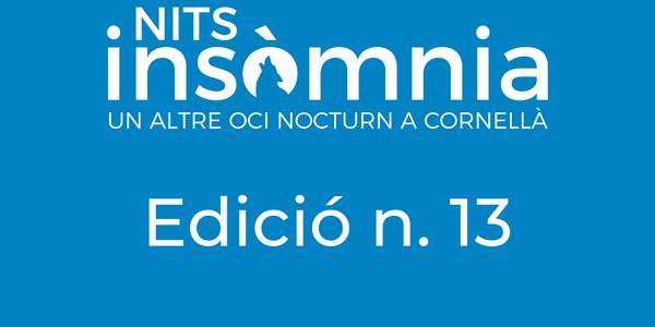 LA EDICIÓN 13 DE NITS INSÒMNIA SE ESTRENA EN OTOÑO Y ONLINE