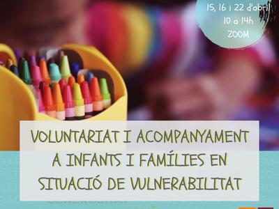 CURSO: VOLUNTARIADO Y ACOMPAÑAMIENTO A LA INFANCIA Y FAMILIAS EN SITUACIÓN DE VULNERABILIDAD