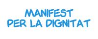 Manifest per la Dignitat